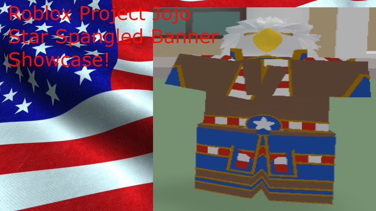 Roblox Project Jojo Star Spangled Banner Showcase!