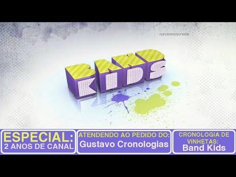ESPECIAL 2 ANOS DE CANAL - Cronologia de Vinhetas: Band Kids (2000-2016)