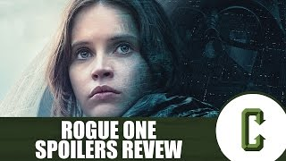 Rogue One: A Star Wars Story Spoiler Review -  Collider Video