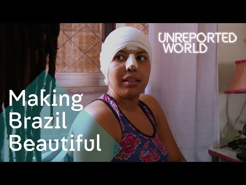 Brazil's plastic surgery obsession   Unreported World