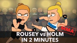 UFC Parody: Ronda Rousey vs Holly Holm in 2 minutes