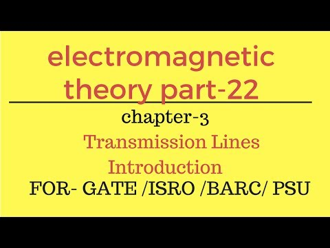 transmission lines Introduction EMT part-22 for gate ese psu in hindi