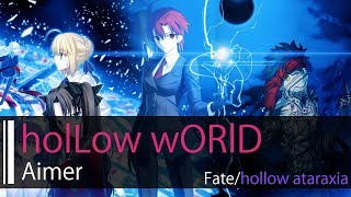 Скачать HD Fate Hollow Ataraxia Aimer HolLow WORlD 中英字幕