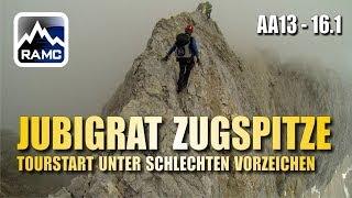 Jubiläumsgrat Zugspitze #1 - Tourstart unter schlechten Vorzeichen - Abenteuer Alpin 2013 (16.1)