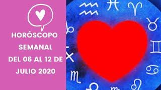 Horóscopo Semanal Del 06 Al 12 De Julio 2020🔮😍🔥🥰