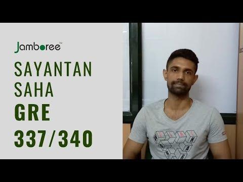 Sayantan Saha - GRE 337/340 Score - Jamboree Hudson Line
