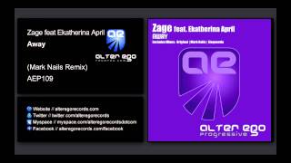Zage feat. Ekatherina April - Away (Mark Nails Remix) [Alter Ego Progressive]