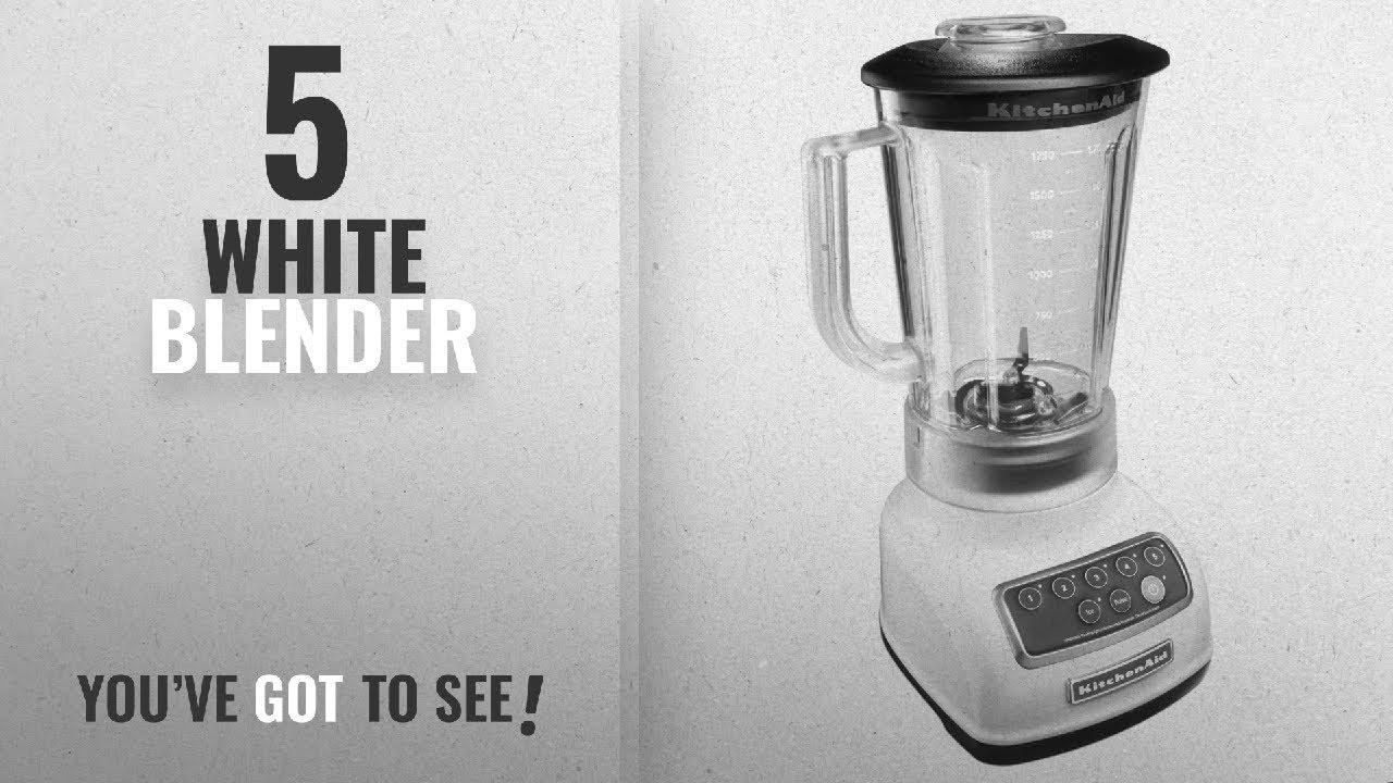 Top 10 White Blenders [2018]: KitchenAid KSB1570WH 5-Speed Blender ...
