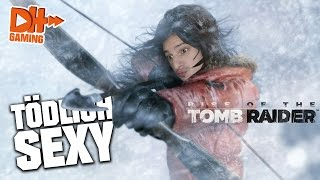RISE OF THE TOMB RAIDER - Tödlich sexy ▶▶ Let