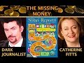 DARK JOURNALIST & CATHERINE AUSTIN FITTS: THE MISSING MONEY DEEP STATE FASAB 56 REVEALED!