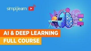 Artificial Intelligence And Deep Learning Full Course   Artificial Intelligence Course   Simplilearn