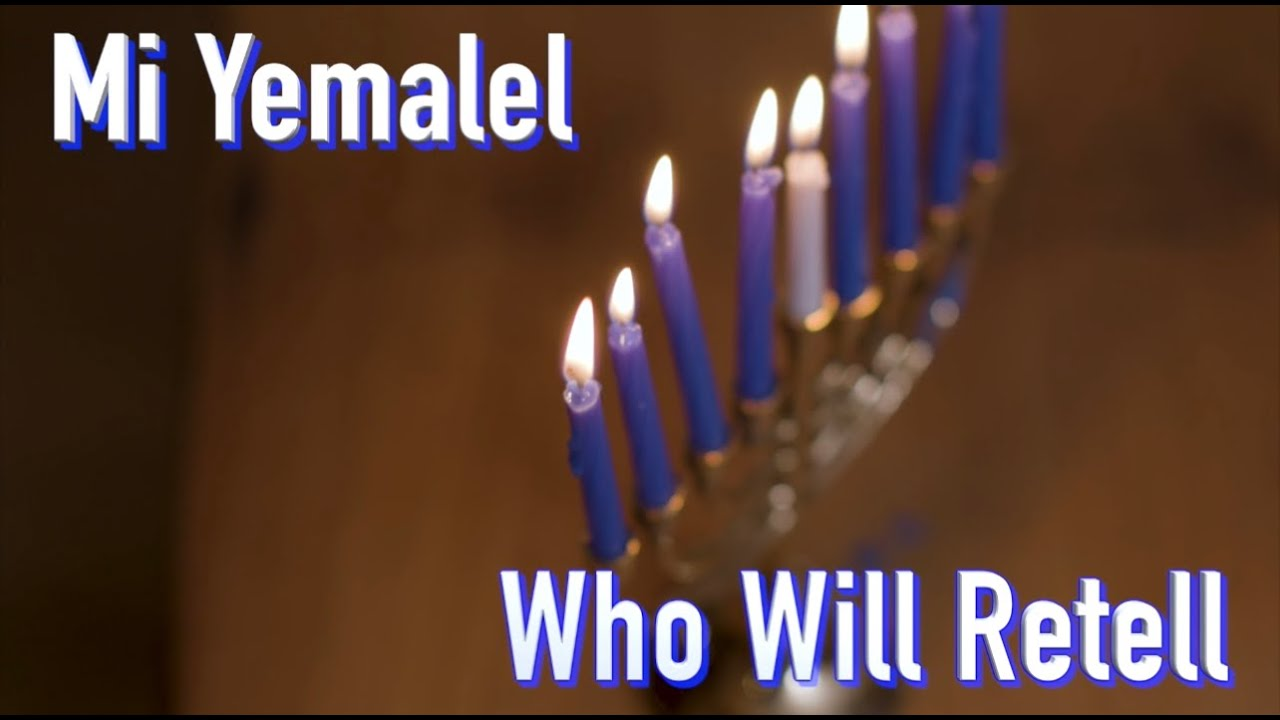"Mi Yimalel | Who Will Retell * Hanukkah ""Miracles"" * Cantor Rev Misha Joy |Prayers of the Testaments"