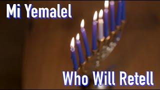 "Mi Yimalel   Who Will Retell * Hanukkah ""Miracles"" * Cantor Rev Misha Joy  Prayers of the Testaments"