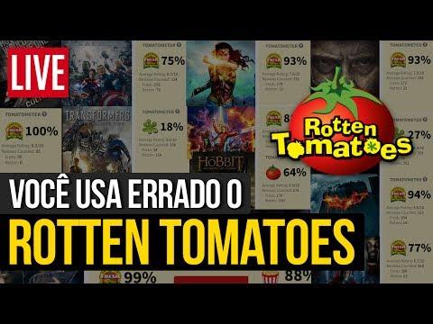 VOCÊ USA ERRADO O ROTTEN TOMATOES