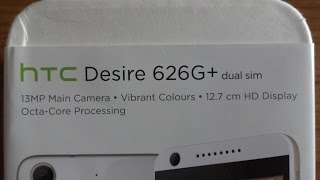 HTC Desire 626G+ Unboxing