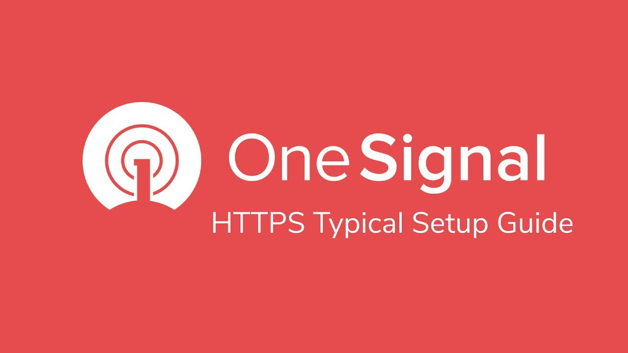 OneSignal HTTPS Typical Setup Guide