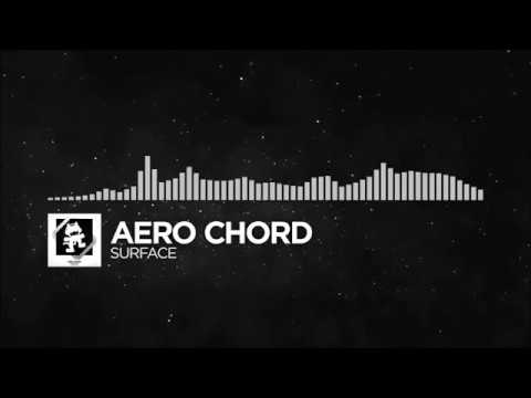 [Trap] - Aero Chord  - Surface (Monstercat Release) [1 Hour]