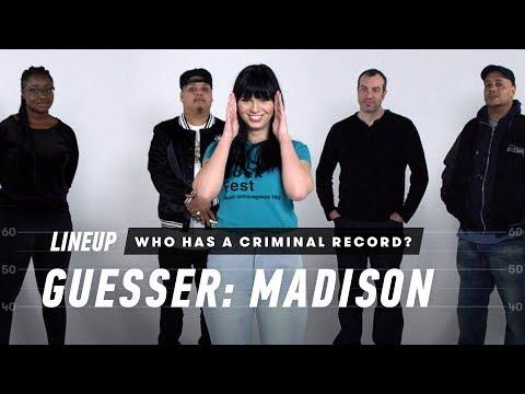 Who Has a Criminal Record? (Madison)   Lineup   Cut