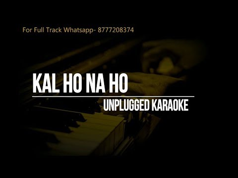 Kal Ho Na Ho || Karaoke Unplugged || Sonu Nigam