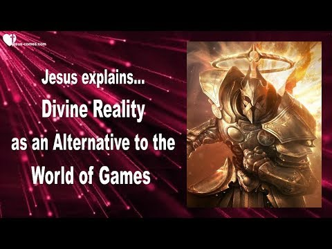 living-in-the-divine-reality-...-video-games-are-satan's-alternative-❤️-love-letter-from-jesus
