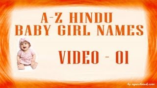 A to Z Hindu Baby Girl Names with Meanings - 01