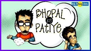 Bhopal Ke Patiye | M...