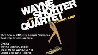 'Orbits' Wayne Shorter