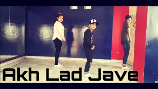 Akh Lad Jave -hip hop dance video | ft.Badshah -Jubin Nautiyal | choreography kvs dance studio
