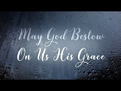 May God Bestow on Us His Grace - Christian Song - Music with Lyrics