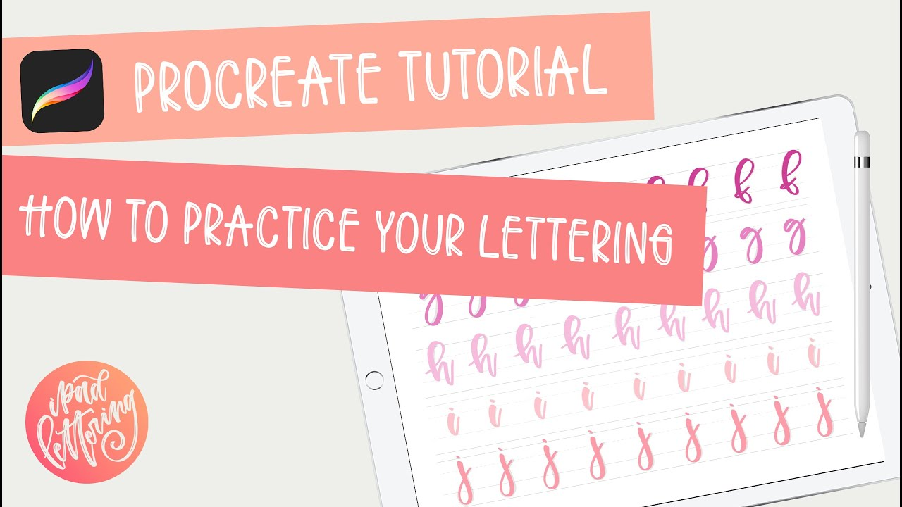 How to practice your lettering on the iPad using the Procreate app