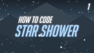 How to Code: Star Shower