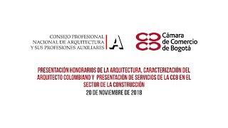CPNAAenVIVO: Presentación honorarios de la Arquitectura y caracterización del arquitecto colombiano