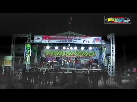 LIVE OM.MAHARENA SIMO SANGEN DALAM RANGKA MERAYAKAN HUT RI KE 73
