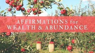 Affirmations for Wealth and Abundance