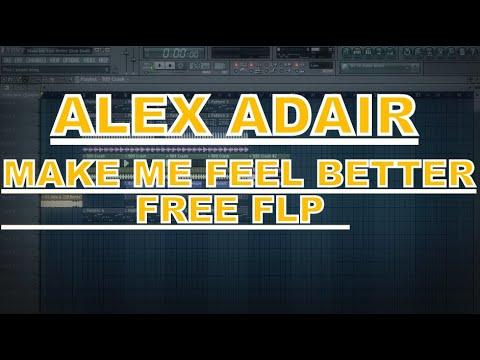 Alex Adair - Make Me Feel Better (Don Diablo & CID Remix) (Starmus Remake) FLP + Presets