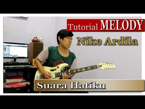Tutorial Melodi Nike Ardila - Suara Hati ( Step By Step )