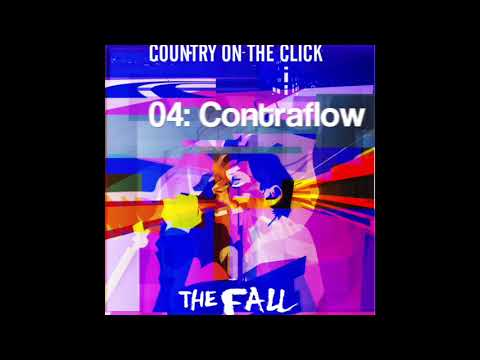 The Fall - Country on the Click (unreleased original version) 2003