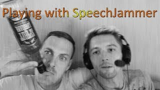 Playing with SpeechJammer