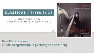 Claude Debussy : Suite bergamasque - Arranged for Harp