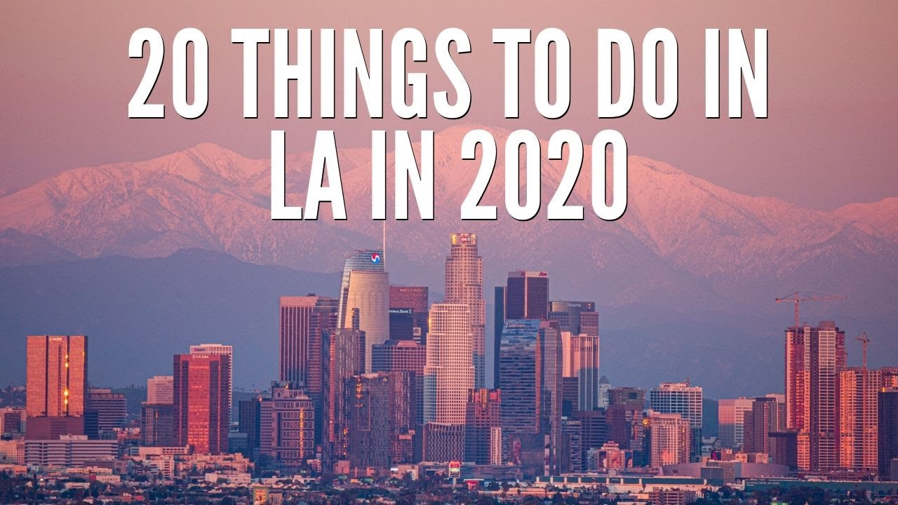 Download 20 Things to do in Los Angeles in 2020