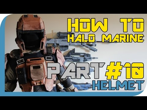 HOW TO: Halo Marine Cosplay ( Part 10 - HELMET ) FINALE