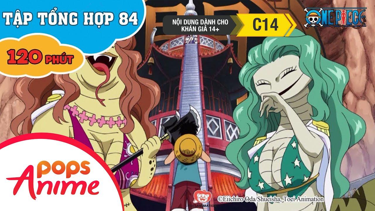 Đảo Hải Tặc Tập Tổng Hợp 84 - Luffy Và Băng Hải Tặc Mũ Rơm - Phim Hoạt Hình One Piece