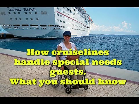 How cruise lines handle special needs guests. What you need to know.