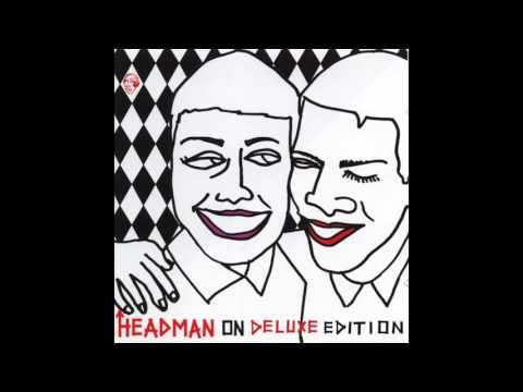 Headman - Moisture (Headman Club Version) (Bonus Track)