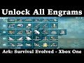 How To Unlock All Engrams - Ark: Survival Evolved - Xbox One