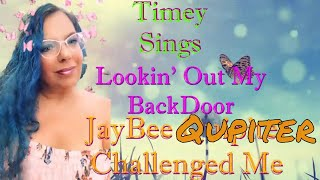 Timey Lives Vs JayBee Qupiter Sing Off Cover Lookin Out My Back Door