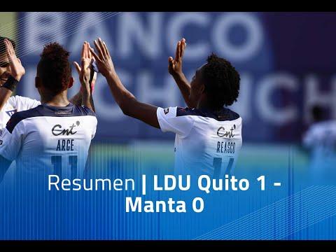 Resumen: LDU Quito 1- Manta 0
