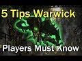 5 THINGS EVERY WARWICK PLAYER NEEDS TO KNOW!!!! League of Legends Warwick Guide