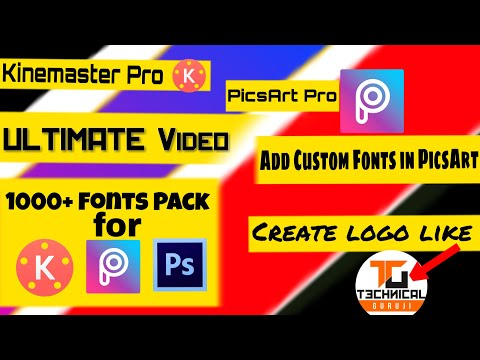 Ultimaie Video | Add Custom Fonts in Picsart | Create Logo
