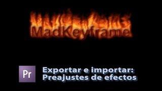 Exportar e importar preajustes de efectos personalizados en Adobe Premiere Thumbnail